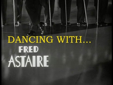 DANCING WITH FRED ASTAIRE