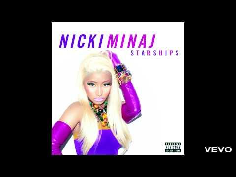 Nicki Minaj - Starships (Explicit) (Audio)