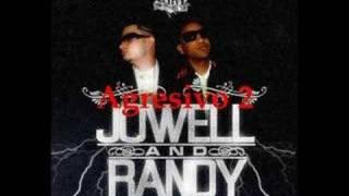 Agresivo 2 - Jowell y Randy (Los mas sueltos)