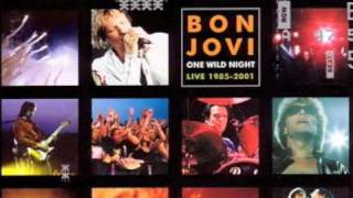 Bon Jovi - Something To Believe In [One Wild Night Live]