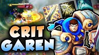 FULL CRIT ON GAREN MAKES HIM UNSTOPPABLE! 1 SHOT ANY ENEMY WITH FULL CRIT GAREN! - League of Legends
