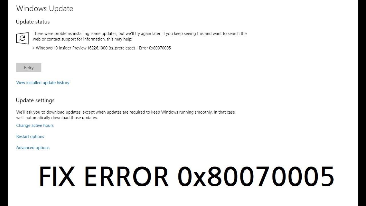 How To Fix Windows 10 Update Error 0x80070005