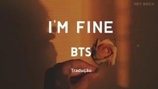 BTS — I'm fine [Tradução/Legendado]