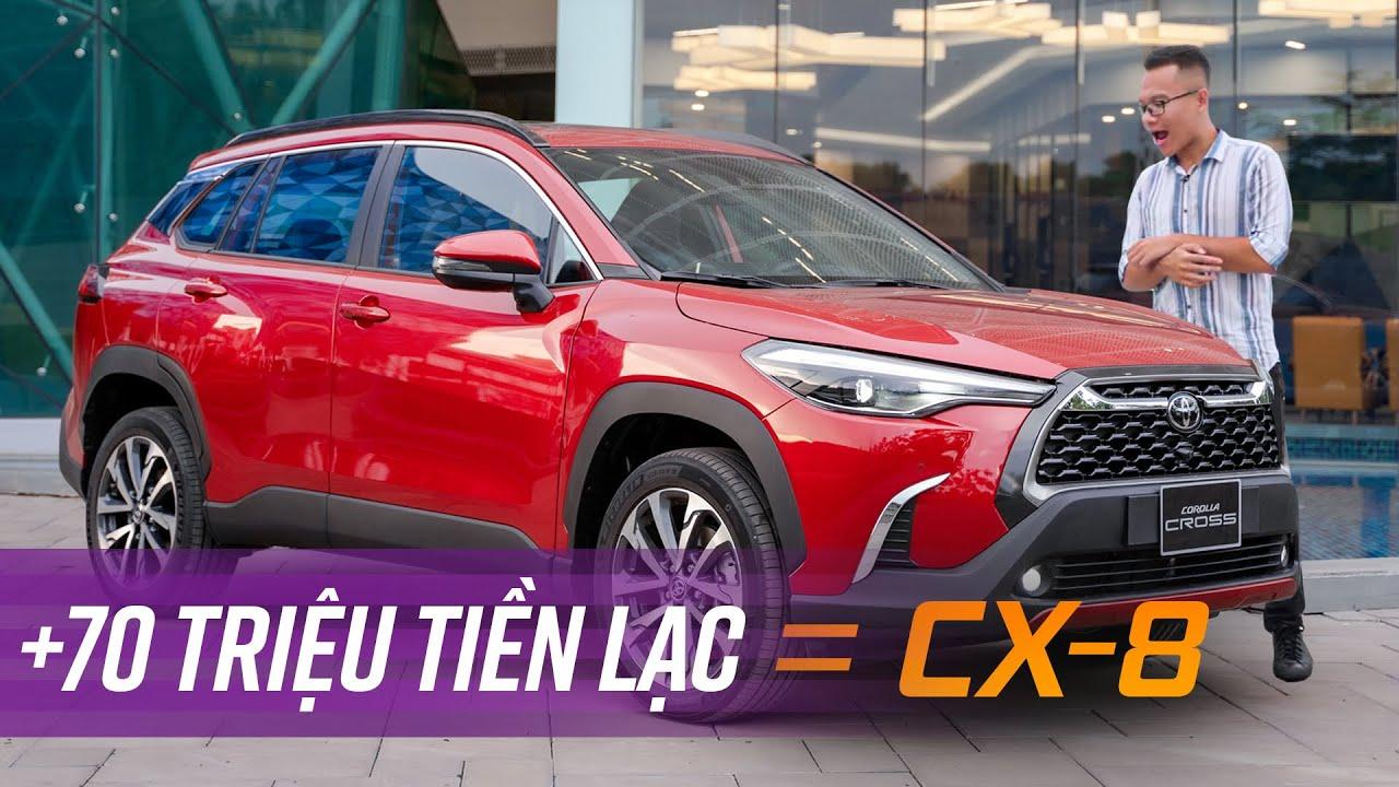 """Toyota Corolla Cross bán """"kèm lạc"""" 70 triệu, đắt ngang Mazda CX-8 luôn"""