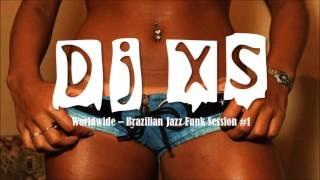 Baixar Latin Jazz Funk Mix - Dj XS Rare Brazilian Funk, Disco, Soul, Boogie & Jazzy Hip Hop Mix - Free DL