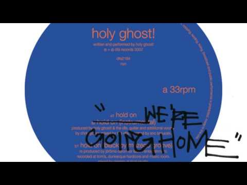 Holy Ghost! - Hold On We're Going Home (Cover)