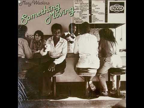 Something Moving (full album) - Mary Watkins [1978 Funk/Soul]