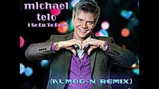 Michel Telo - Ai Se Eu Te Pego (Almog-N Remix)