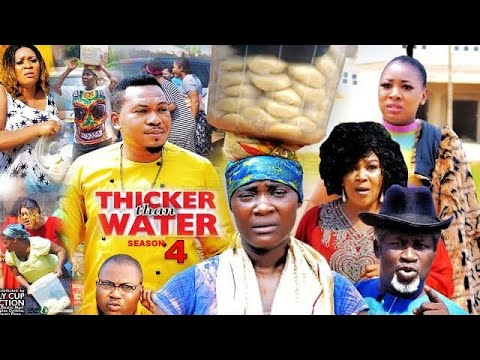 Download THICKER THAN WATER Season 4 - 2021 Latest Nigerian Nollywood Movie