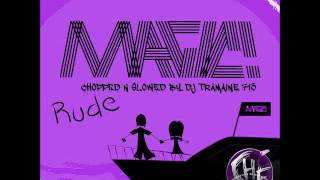 Baixar - Magic Rude Chopped Slowed By Dj Tramaine713 Grátis