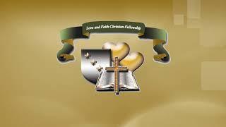The Love and Faith Live Stream