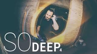SO Deep 4 - AHMET KILIC