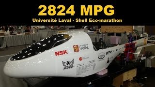 2,824 Miles Per Gallon - 2014 Shell Eco-marathon Winners - Université Laval