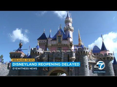 Disneyland Delays Date To Reopen