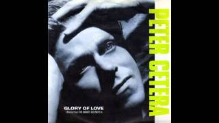 Download Glory Of Love - Peter Cetera With Lyrics