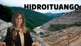 Hidroituango: no nos han dicho TODO - La Pulla