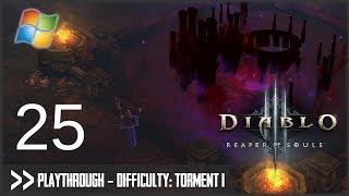 Diablo 3: Reaper of Souls (PC) - Pt.25 [Difficulty Torment I]