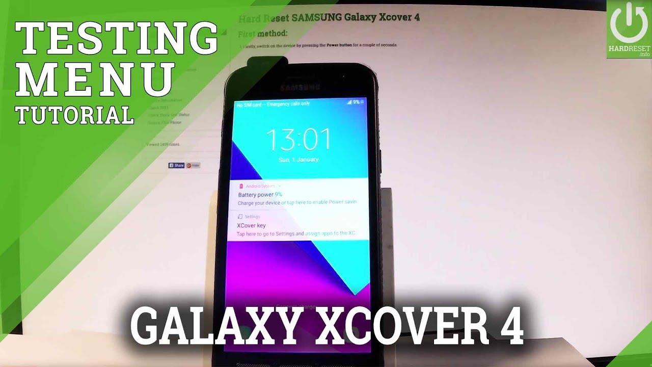 pretty nice f2b7b b316b Test SAMSUNG Galaxy Xcover 4 / Test Mode / Hardware Test