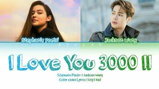 Download lagu Stephanie Poetri & Jackson Wang - I Love You 3000 II