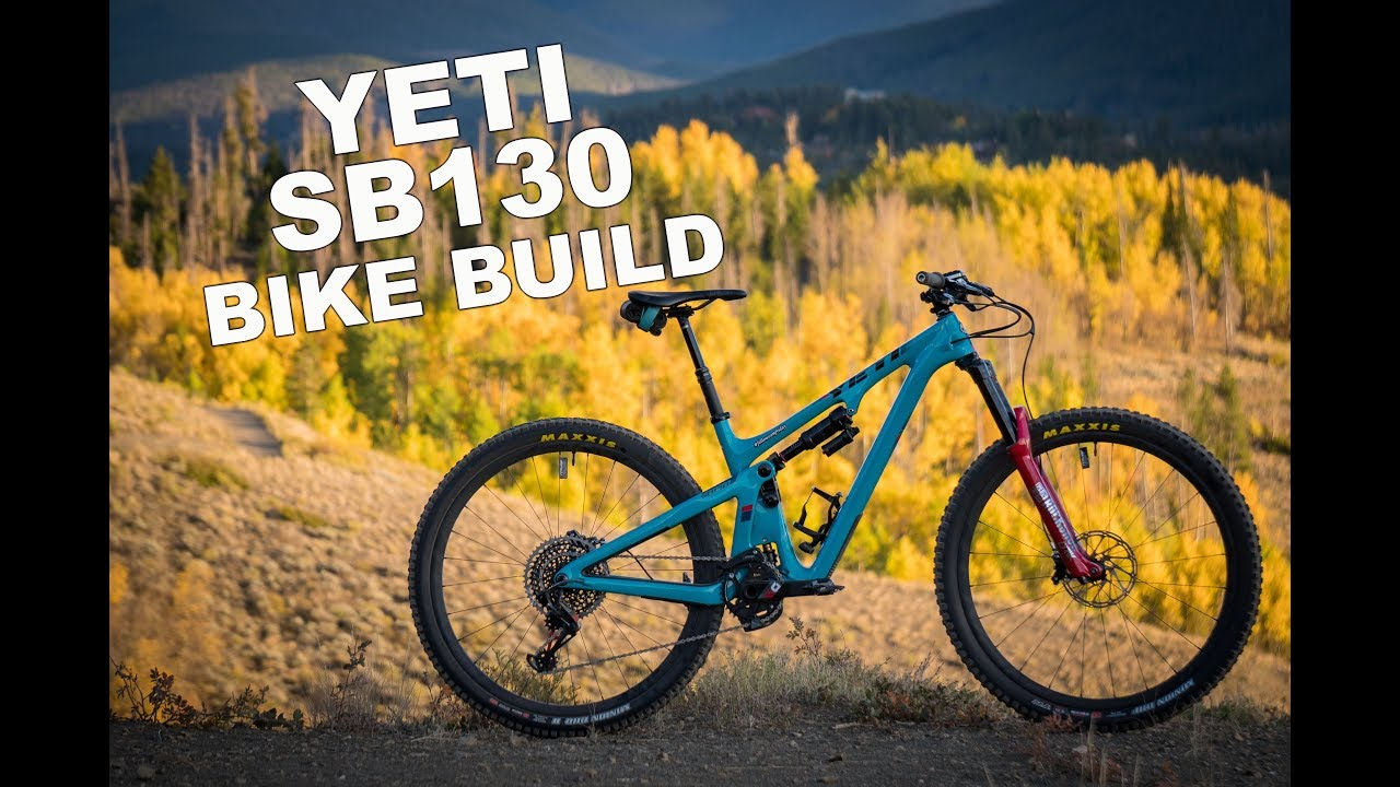 Yeti SB130 Bike Build - Nate Hills