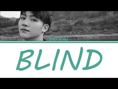 [Color Coded Lyrics] DEFSOUL (GOT7 JB) - Blind [Han/Rom/Eng]