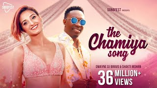 The Chamiya Song - DJ Bravo  Shakti Mohan  Gaurav  Rimi Nique  Gima Ashi  New Hindi Songs 2019
