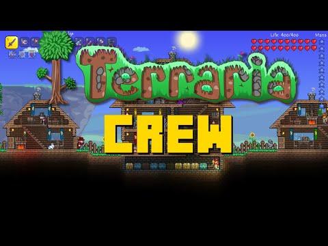 The Crew's Terraria Ventures - Episode 1 -  The Beginning