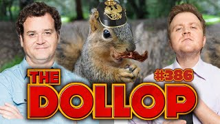 History of Squirrels | The Dollop #386