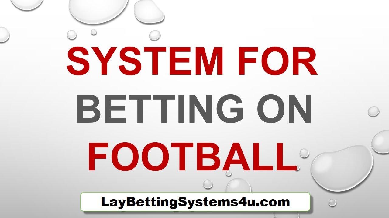 Lay betting systems 2006 celta vigo vs levante bettingadvice