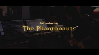 QANTICE & PELLEK - The Making Of THE PHANTONAUTS - Episode 1 - Introducing
