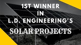 1st WINNER 2018   L.D College of Engineering   Electrical Department   Solar Projects   2018
