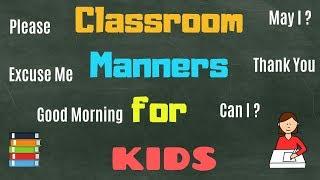 Classroom Manners for Kindergarten Kids | Good Manners Q & A