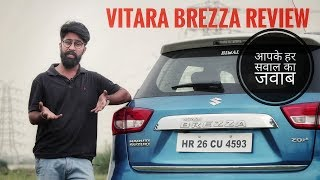 Maruti Vitara Brezza Long Term Review - Answers of All Your Queries