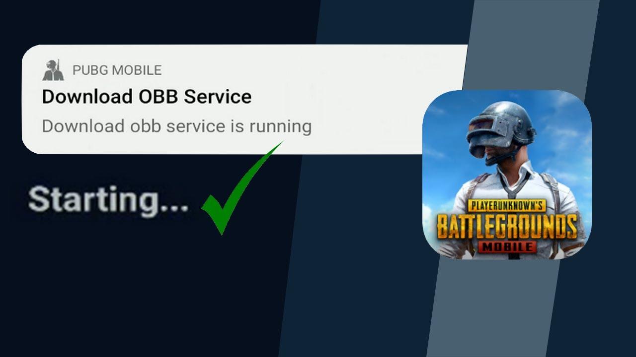 كيف اتجاوز مشكل Download OBB SERVICE عند الدخول الى لعبة PUBG MOBILE