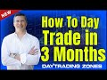 How To Day Trade In 3 Months (5k Profit Case Study)