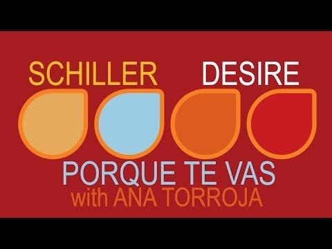 Клип Schiller - Porque Te Vas