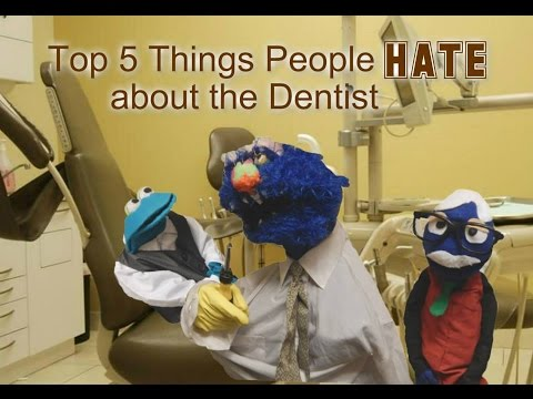 Top 5 Things People HATE about the Dentist