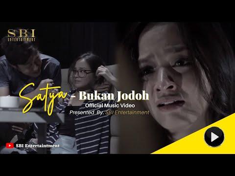 satya---bukan-jodoh-(official-music-video)