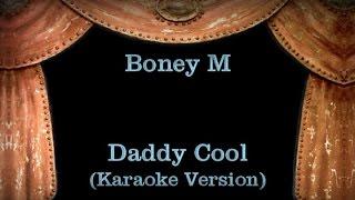 Boney M, - Daddy Cool Lyrics (Karaoke Version)