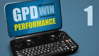 GPD WIN Gaming Performance - Part 1