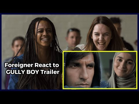 Foreigners React to GULLY BOY Trailer - Ranveer Singh - Alia Bhatt