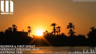 ReOrder & First Effect - Seriously (Original Mix) (Extrema 388) HD 720p