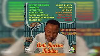 Perfect Giddimani-Amerimaka Embassy Anti Racism Riddim