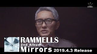 RAMMELLS 2nd ALBUM 「Mirrors」 Trailer