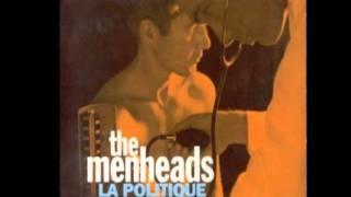 the Menheads   la politique Part 1 & 2