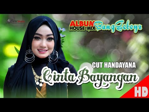 CUT HANDAYANA - CINTA BAYANGAN House Mix Sep Jai-Jai 2 Official HD Video Quality 2018