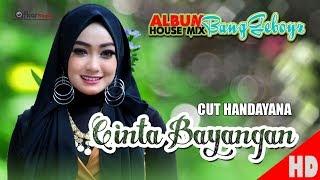 CUT HANDAYANA - CINTA BAYANGAN House Mix Sep Jai-Jai 2 Official HD Video Quality 2018