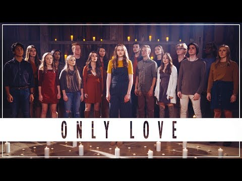ONLY LOVE - Jordan Smith (Forte A Cappella Cover)