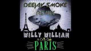 Willy William Feat Cris Cab Paris DeeJaySmoke Remix.mp3