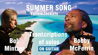 SUMMER SONG (Yellowjackets) - Bob Mintzer & Bobby McFerrin Solo Transcription